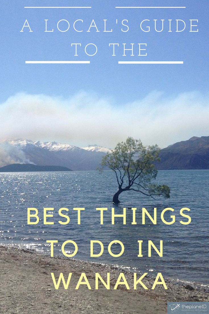 A Local39s Guide To The Best Things To Do In Wanaka New Zealand