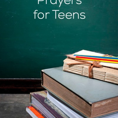 Back-To-School Prayers for Teens