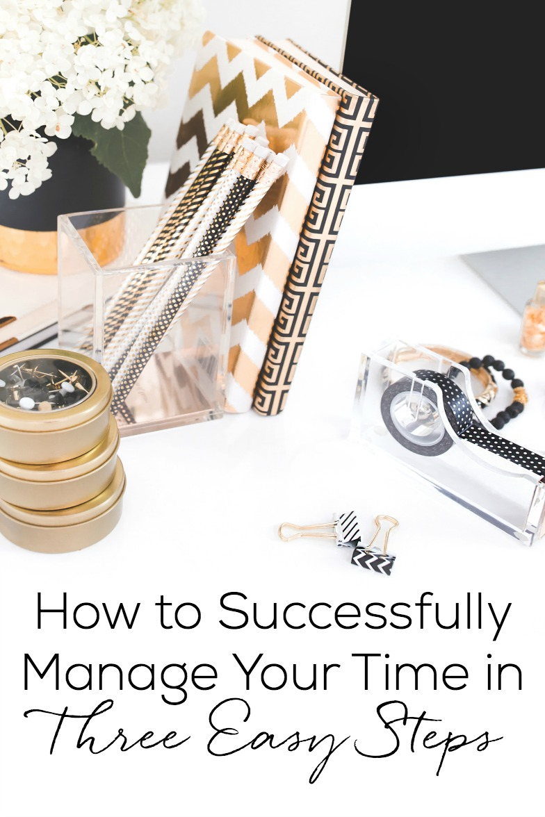 Struggling with getting things done? Learn how you can manage your time successfully in just three easy steps!