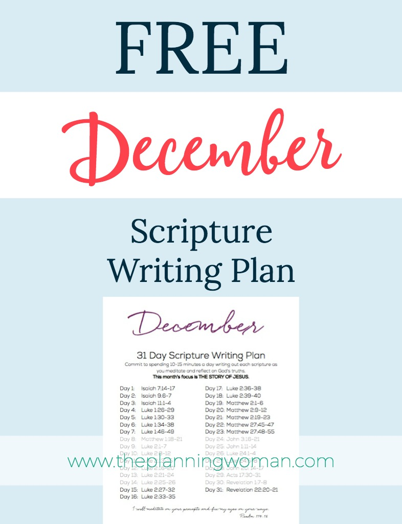 December Scripture Writing Plan-This month the focus is THE STORY OF JESUS. Join me in writing out the scriptures every day. You will be blessed and encouraged by being in God's Word every day.