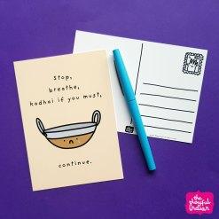Kadhai If You Must Postcard