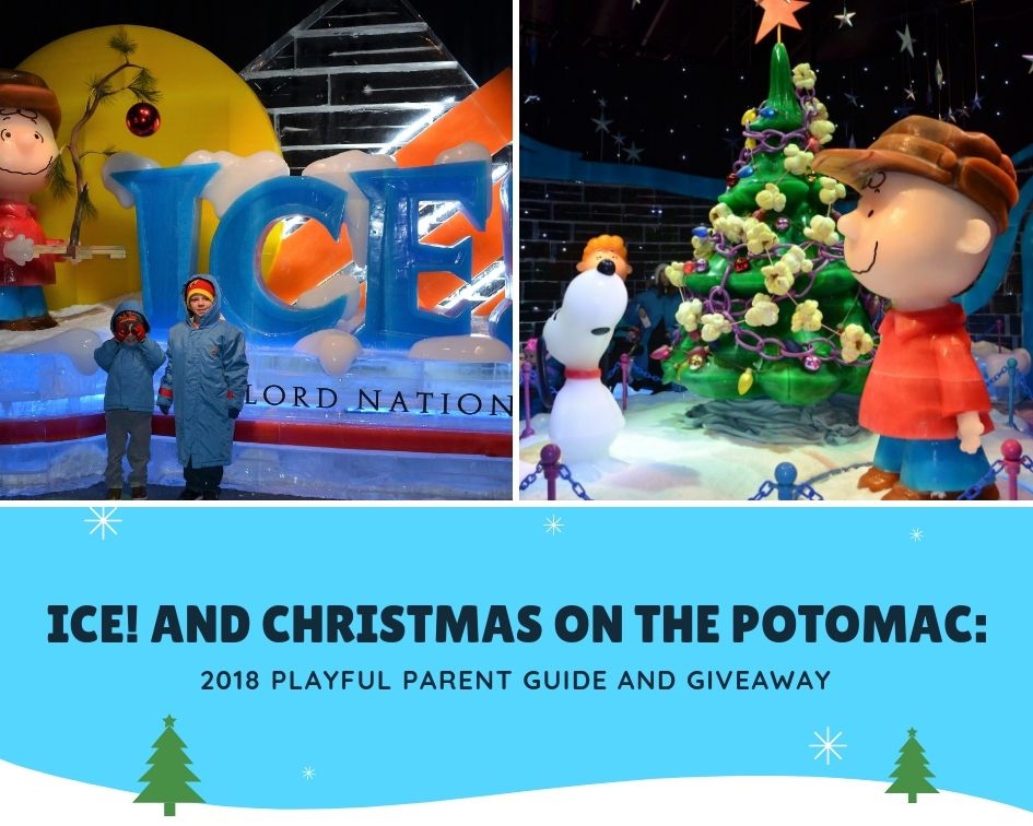 Christmas On The Potomac.Ice And Christmas On The Potomac 2018 Playful Parent Guide