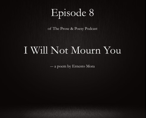 I Will Not Mourn You