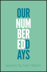REVIEW: OUR NUMBERED DAYS – NEIL HILBORN (BUTTON POETRY)