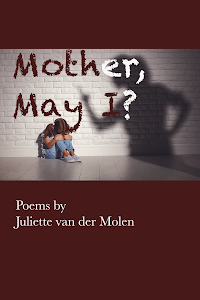 REVIEW: MOTHER MAY I? – JULIETTE van der MOLEN (ANIMAL HEART PRESS)
