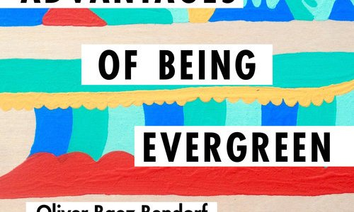 REVIEW: ADVANTAGES OF BEING EVERGREEN – OLIVER BAEZ BENDORF (CSU POETRY CENTER)