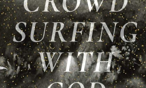 REVIEW: CROWD SURFING WITH GOD BY ADRIENNE NOVY (HALF MYSTIC PRESS)