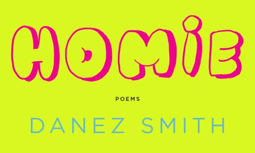 REVIEW: HOMIE – DANEZ SMITH (GRAYWOLF PRESS)