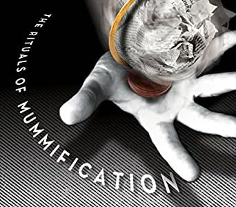 REVIEW: THE RITUALS OF MUMMIFICATION – JOSEPH D. REICH (SAGGING MENISCUS PRESS)