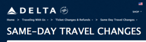 Delta recently announced some new same day confirm policies.