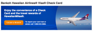 The Hawaiian Airlines Visa Check Card