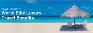 Luxury Travel benefits include the World Elite Luxury Hotels & Resorts Portfolio.