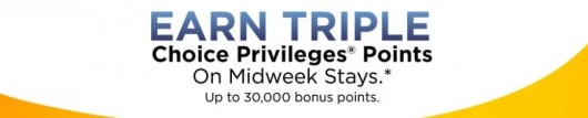 Earn triple points for mid-week stays at Choice Hotels.