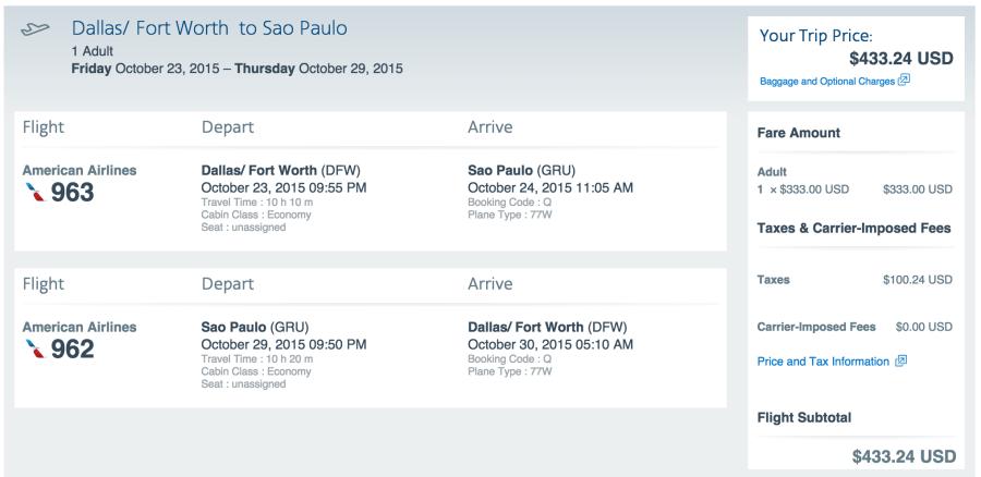 Dallas/Fort Worth (DFW) to São Paulo (GRU) for $433.