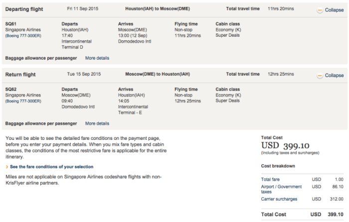 Houston to Moscow on Singapore for $399.