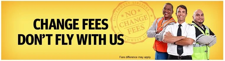 Take it from these three guy crossing their arms: Southwest has no change fees.