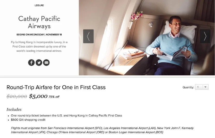 Cathay Pacific first class for $5,000 on Gilt.