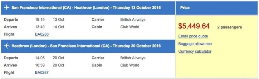 San Francisco (SFO) to London (LHR) in business class on British Airways for $5,450 (two passengers).