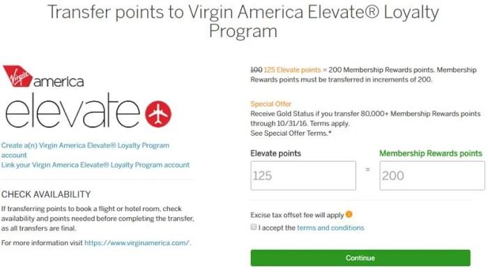 Transfer 80,000 Membership Reward points to Virgin American for instant elite status.