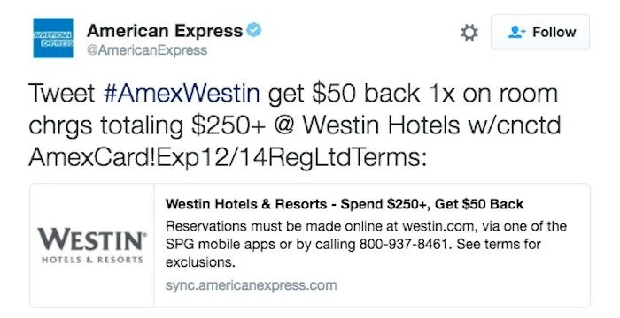 Tweet #AmexWestin to get $50 back on a $250+ charge at Westin Hotels.