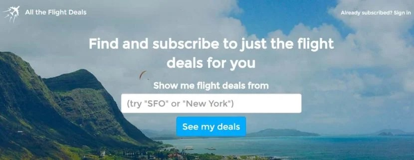 All The Flight Deals is a easy-to-use tool that consolidates and confirms many flight deal websites.