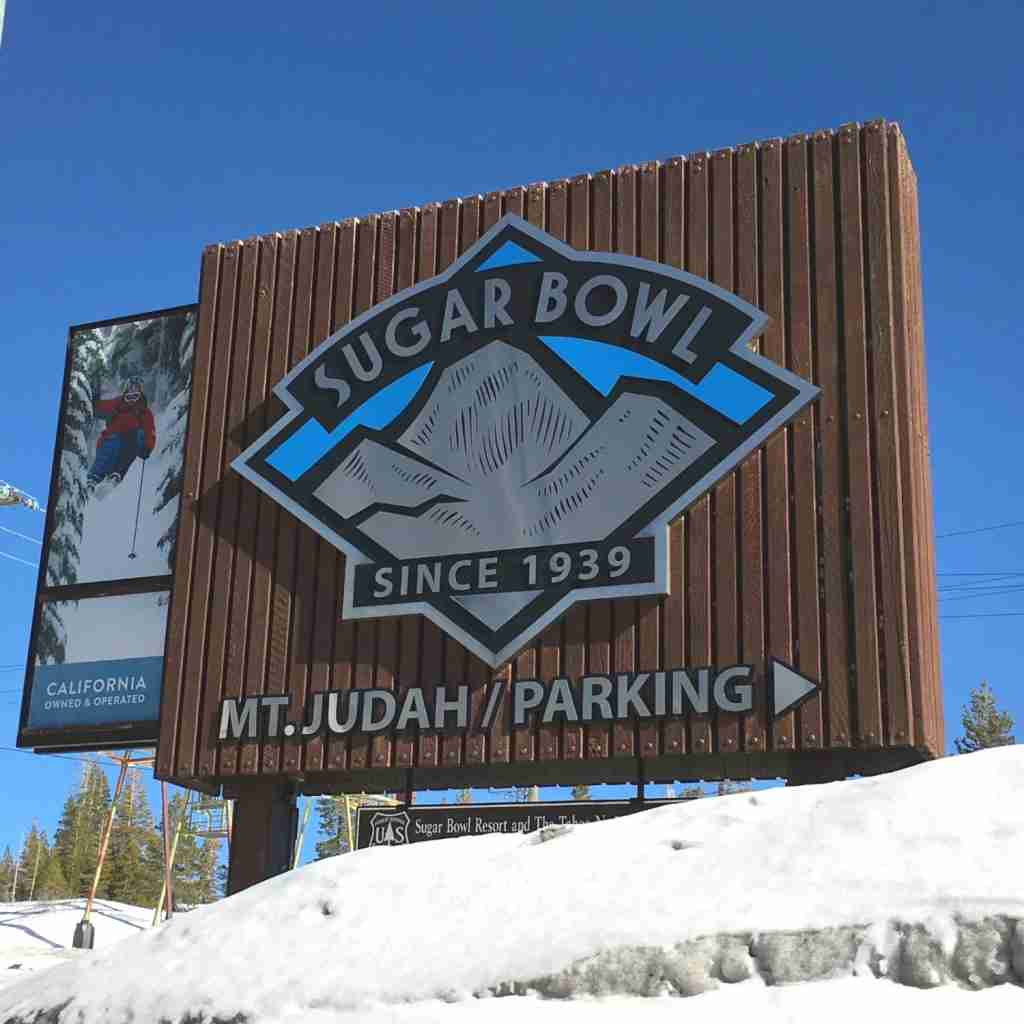 Family Friendly Tahoe Ski Resorts - Sugar Bowl Sign
