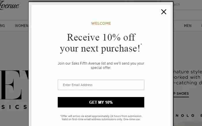 If you want to give Saks your e-mail address and wait several hours, you could get another 10% off of your purchase.