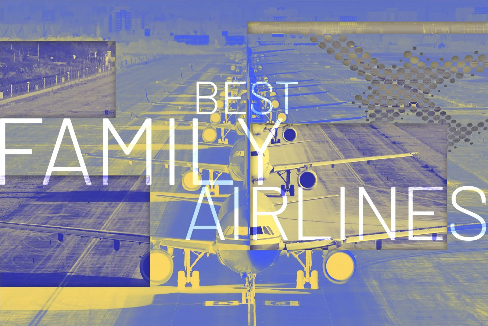 TPG's best airlines for families in 2019
