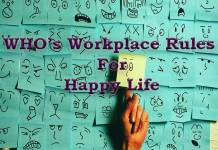 WHO's Workplace rules For Happy Life