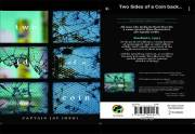 The Book 'Two Sides of A Coin' is a narrative by an Army Officer