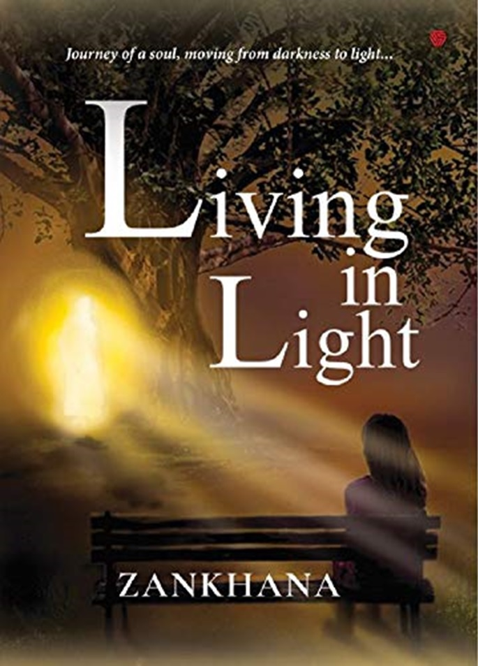 Living in Light-Arriving to the Divine Light from Darkness by Self Realisation-The Policy Times