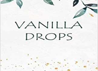 Vanilla Drops; A Tapestry of Intense Emotions and Cavernous Simplicity.the policy times