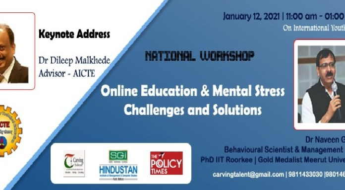 Carving Talent with The Policy Times will Organize a National Workshop on ONLINE EDUCATION & MENTAL STRESSCarving Talent with The Policy Times will Organize a National Workshop on ONLINE EDUCATION & MENTAL STRESS.THE POLICY TIMES