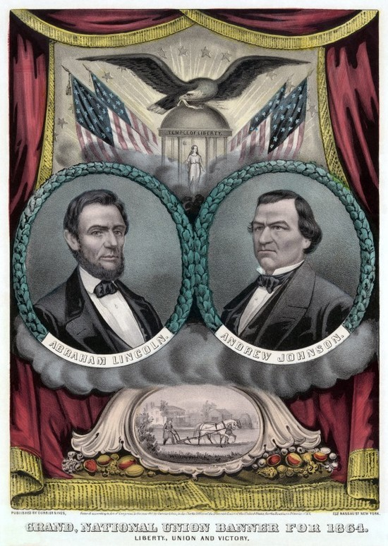 Abraham Lincoln and Andrew Johnson on the 1864 National Union Party ticket