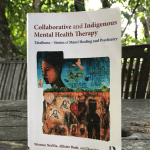 'Collaborative and Indigenous Mental Health Therapy: Tātaihono – Stories of Māori Healing and Psychiatry': Book Review