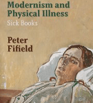 'Modernism and Physical Illness': Book Review