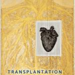 'TransplantationGothic': Book Review