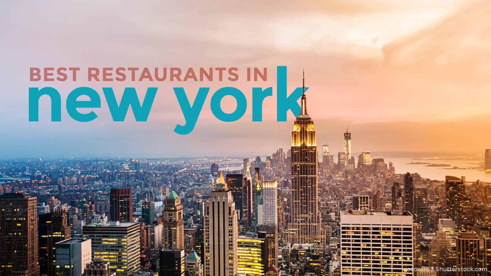 Justfly Reviews Top 10 Best Restaurants In New York City
