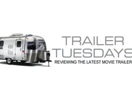Trailer Tuesday