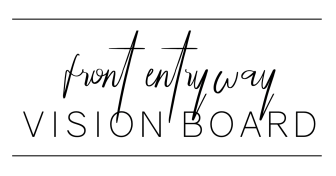 front entry vision board text