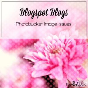 Blogspot - Photobucket Image Issues