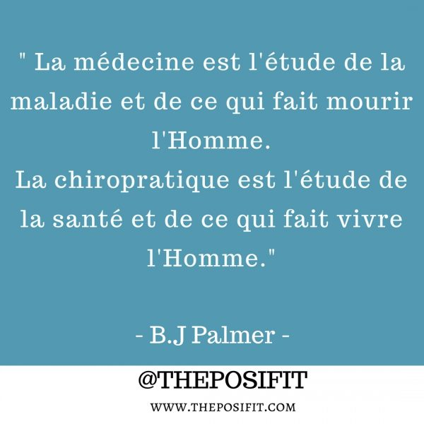 Citation Chiropratique B J Palmer The Posifit Webzine