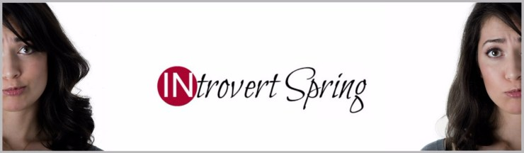 Introvert Spring blog by Michaela Chung for INFJ personality types