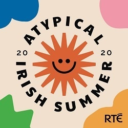 A Typical Irish Summer RTE Podcast