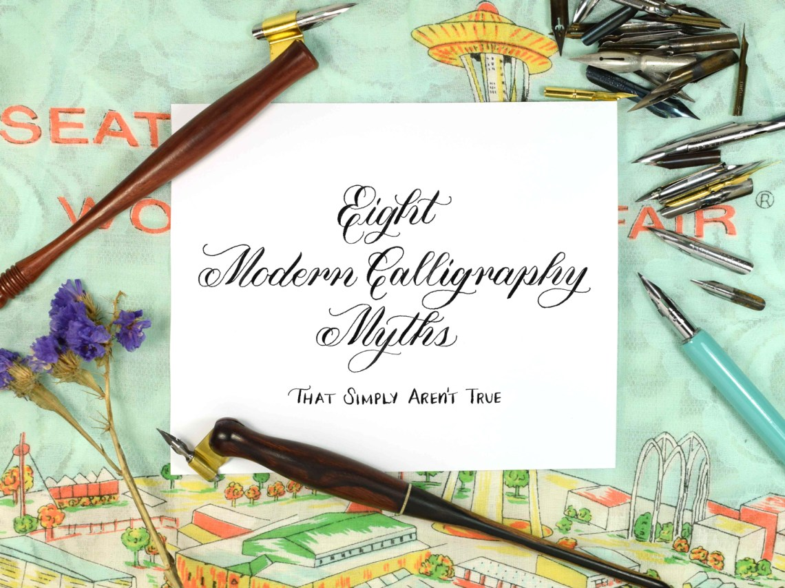 Eight Modern Calligraphy Myths (That Simply Aren't True) | The Postman's Knock