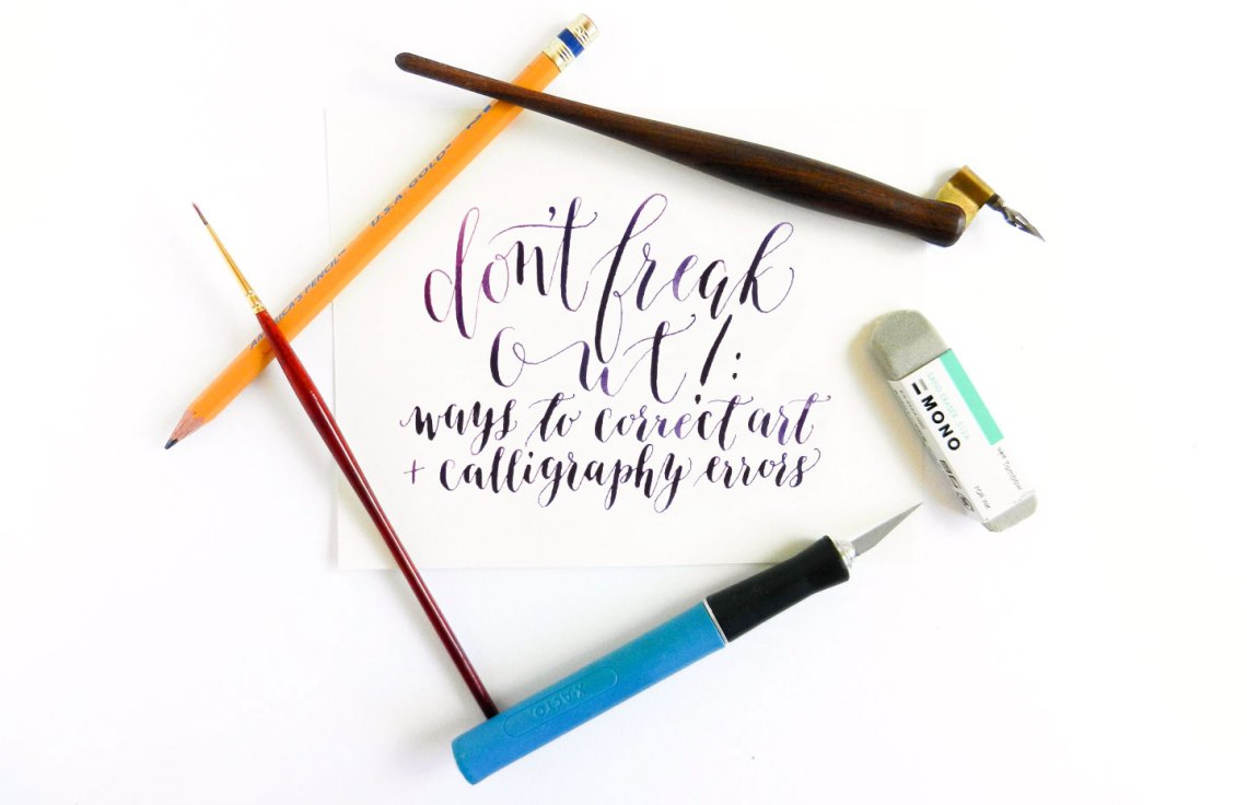 Don't Freak Out: Ways to Correct Art & Calligraphy Errors | The Postman's Knock