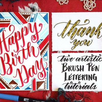 Two Artistic Brush Pen Lettering Tutorials