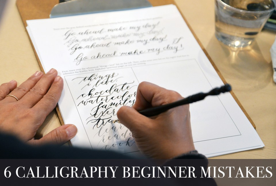 6 Calligraphy Beginner Mistakes | The Postman's Knock