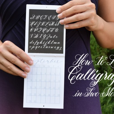 How to Learn Calligraphy in Two Months