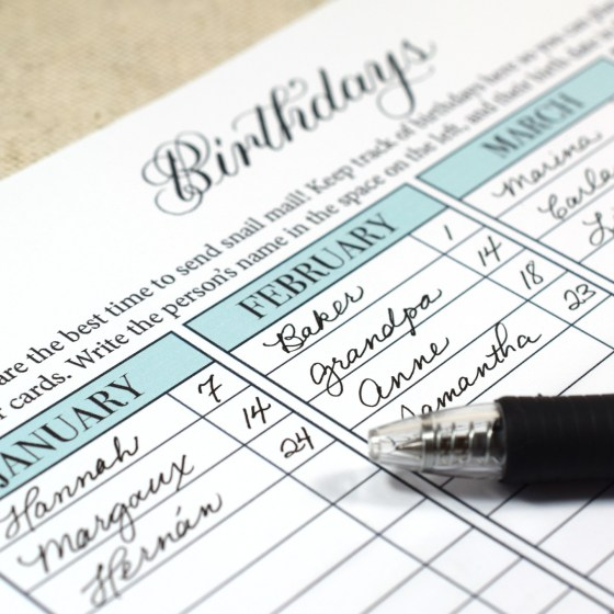 Fill out this worksheet to ensure that you never miss a birthday again.
